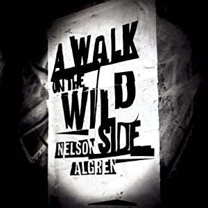 A Walk on the Wild Side Audiobook