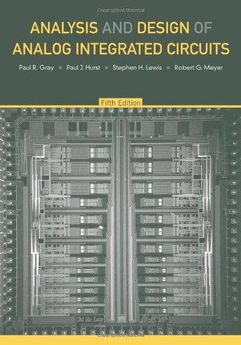 Analysis and Design of Analog Integrated Circuits, 5th...