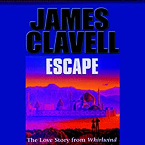 Escape | [James Clavell]