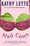 Mad Cows (0330334026) by Lette, Kathy