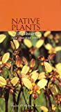 Native Plants of Melbourne: And Adjoining Areas (1876473134) by Jones, David