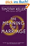 The Meaning of Marriage: Facing the C...