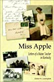 img - for Miss Apple: Letters of a Maine Teacher in Kentucky book / textbook / text book