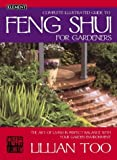 Complete Illustrated Guide to Feng Shui for Gardeners (0007133243) by Lillian Too