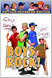 Boys Rock! (Boy/Girl Battle) (038573140X) by Naylor, Phyllis Reynolds