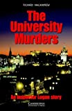 The University Murders Level 4 (Cambridge English Readers)