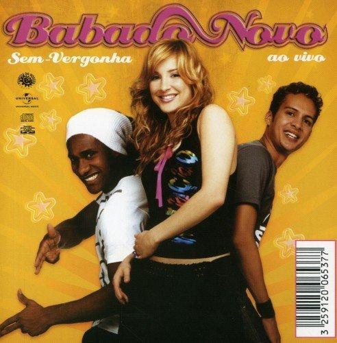 Babado Novo - Sem-Vergonha (Ao Vivo) - Zortam Music
