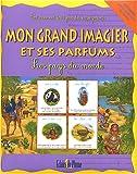 echange, troc Marie Dumont, Florence Dubin - Mon grand imagier : Les pays du monde