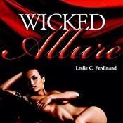 Wicked Allure | [Leslie C. Ferdinand, Shirley Holden Ferdinand]