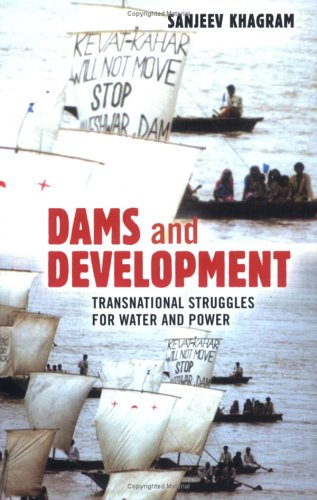 Dams and Development: Transnational Struggles for Water...
