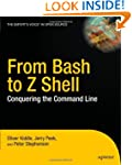 From Bash to Z Shell: Conquering the...