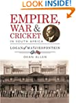 Empire, War & Cricket in South Africa...