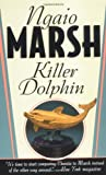 Killer Dolphin (0312970102) by Marsh, Ngaio