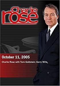 Charlie Rose with Tom Goldstein; Garry Wills (October 11, 2005)