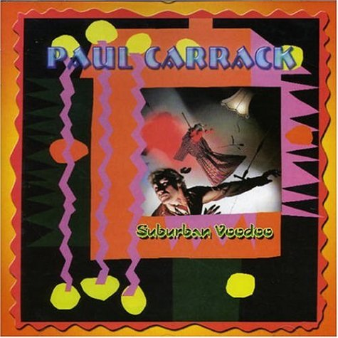 Paul Carrack - Suburban Voodoo - Zortam Music