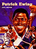 img - for Patrick Ewing (Basketball Legends) book / textbook / text book
