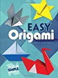 Cover of Easy Origami by John Montroll 0486272982