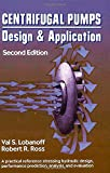 Centrifugal Pumps: Design and Application, Second Edition