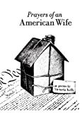 Prayers of an American Wife