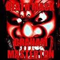 Death Mask Audiobook by Graham Masterton Narrated by Eric G. Dove