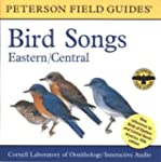 A Field Guide to Bird Songs: Eastern...