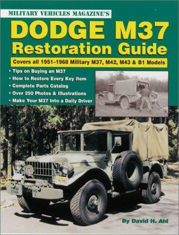 Dodge M37 Restoration Guide: Military Vehicles Magazine