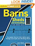 Ultimate Guide to Barns, Sheds and Ou...