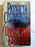 Unnatural Exposure (0425163407) by Cornwell, Patricia