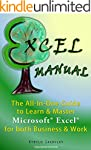 Excel Manual: The All-In-One Guide to...