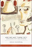 img - for Are We Not There Yet?: Travels in Nepal, North India, and Bhutan (Small Press Distribution (All Titles)) book / textbook / text book