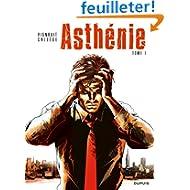 Asthénie, Tome 1 :