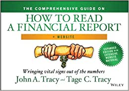 The Comprehensive Guide On How To Read A Financial Report, + Website: Wringing Vital Signs Out Of The Numbers