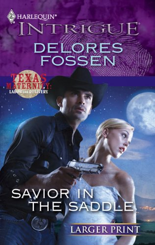 Image for Savior in the Saddle (Harlequin Intrigue (Larger Print))