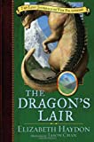 The Dragon's Lair (Lost Journals of Ven Polypheme (Hardback)) (076530869X) by Haydon, Elizabeth