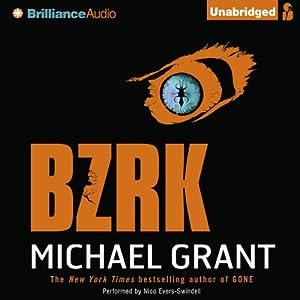BZRK   [Michael Grant]