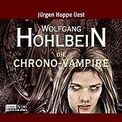 Die Chrono-Vampire | Wolfgang Hohlbein