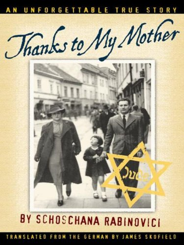Schoschana Rabinovici - Thanks to My Mother