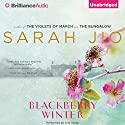 Blackberry Winter: A Novel (       UNABRIDGED) by Sarah Jio Narrated by Tara Sands