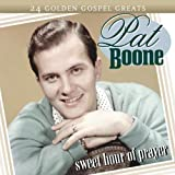 Pat Boone Sweet Hour of Prayer