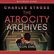 The Atrocity Archives: A Laundry Files Novel | [Charles Stross]