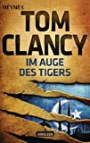 img - for Im Auge des Tigers: Ein Jack Ryan Roman (German Edition) book / textbook / text book