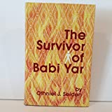 img - for The Survivor of Babi Yar book / textbook / text book