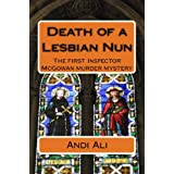 Death of a Lesbian Nun (The first Inspector McGowan Murder Mystery)by Andi Ali