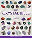 The Crystal Bible: A Definitive Guide to Crystals (1582972400) by Hall, Judy