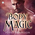 Body Magic: Triad, Book 2 | Poppy Dennison