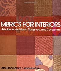Fabrics for Interiors: A Guide for Architects, Designers, and Consumers (Interior Design)