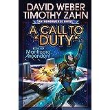 A Call to Duty (Manticore Ascendant series Book 1) ~ David Weber
