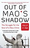 Image of Out of Mao's Shadow: The Struggle for the Soul of a New China