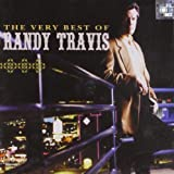Very Best of Randy Travis ~ Randy Travis