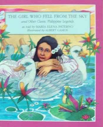 The Girl Who Fell from the Sky & Other Classic Philippine Legends